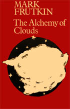 The Alchemy of Clouds